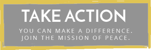 take action you can make a difference join the mission of peace